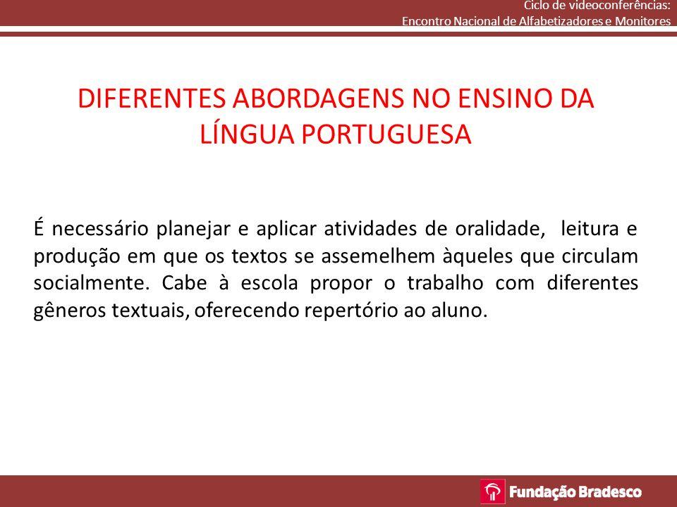 DIFERENTES ABORDAGENS NO ENSINO DA LÍNGUA PORTUGUESA