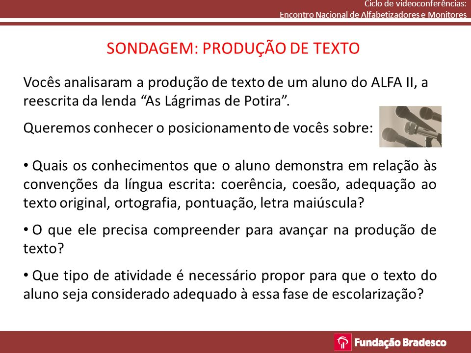 SONDAGEM: PRODUÇÃO DE TEXTO