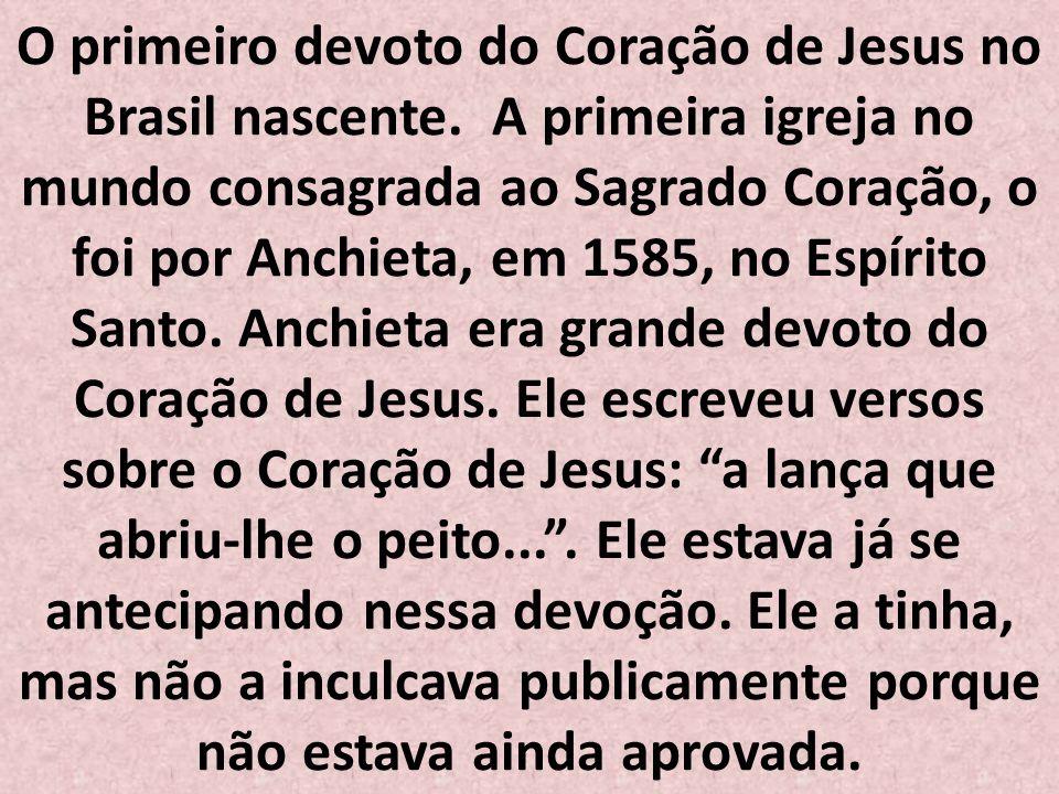 O primeiro devoto do Coração de Jesus no Brasil nascente