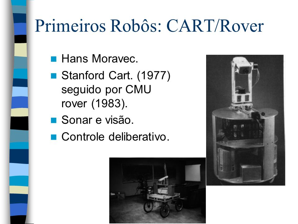 Primeiros Robôs: CART/Rover