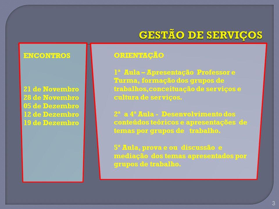 GESTÃO DE SERVIÇOS ORIENTAÇÃO ENCONTROS