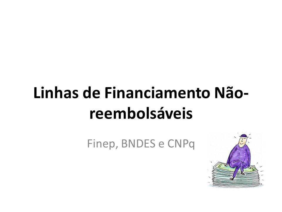 Linhas de Financiamento Não- reembolsáveis