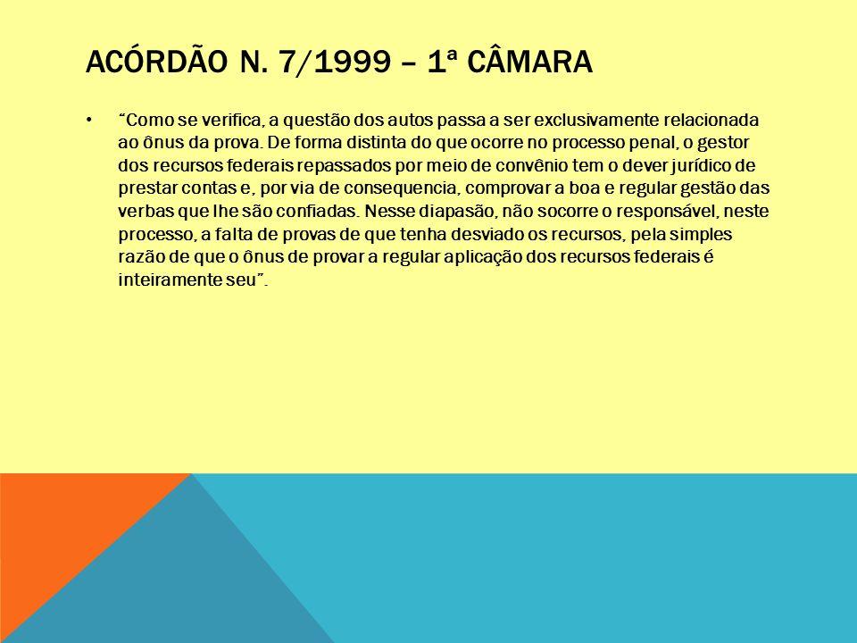 ACÓRDÃO N. 7/1999 – 1ª CÂMARA