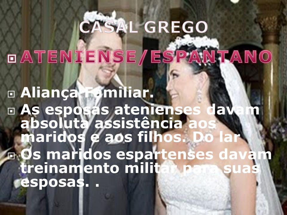 CASAL GREGO ATENIENSE/ESPANTANO Aliança Familiar.