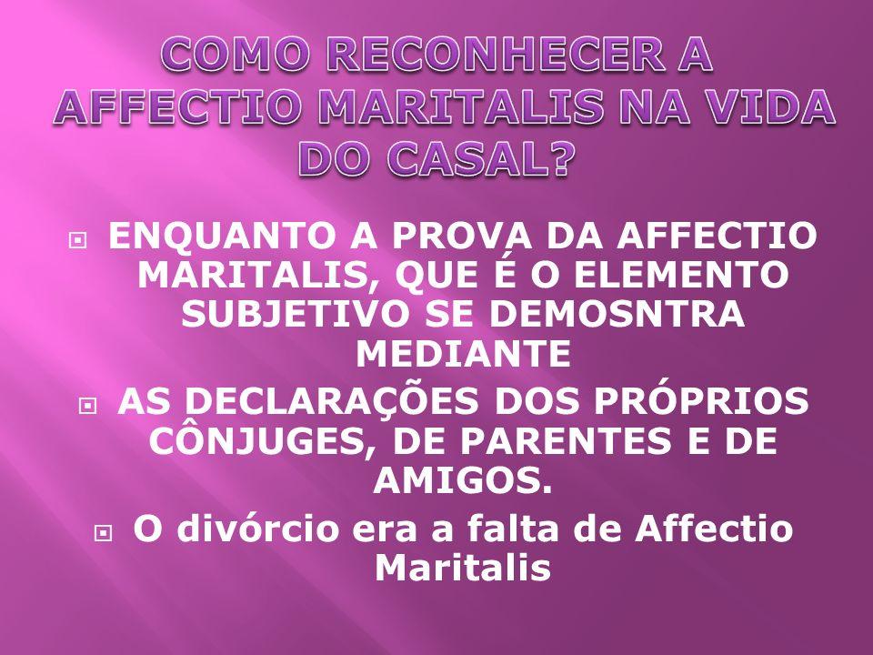 COMO RECONHECER A AFFECTIO MARITALIS NA VIDA DO CASAL
