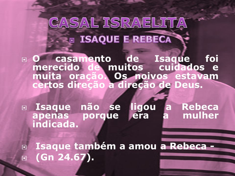 CASAL ISRAELITA ISAQUE E REBECA
