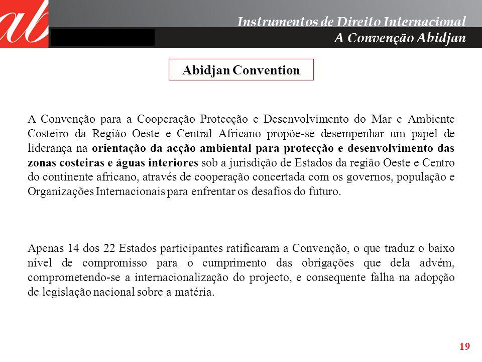 Instrumentos de Direito Internacional A Convenção Abidjan