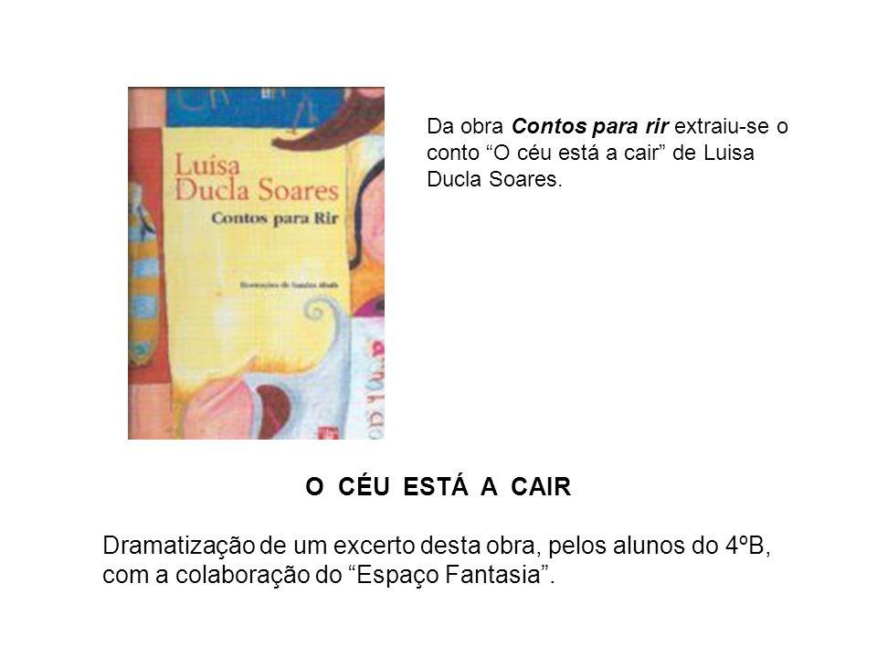 Da obra Contos para rir extraiu-se o conto O céu está a cair de Luisa Ducla Soares.