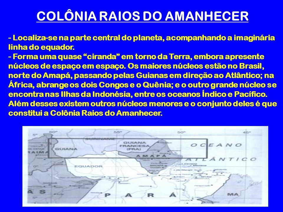 COLÔNIA RAIOS DO AMANHECER
