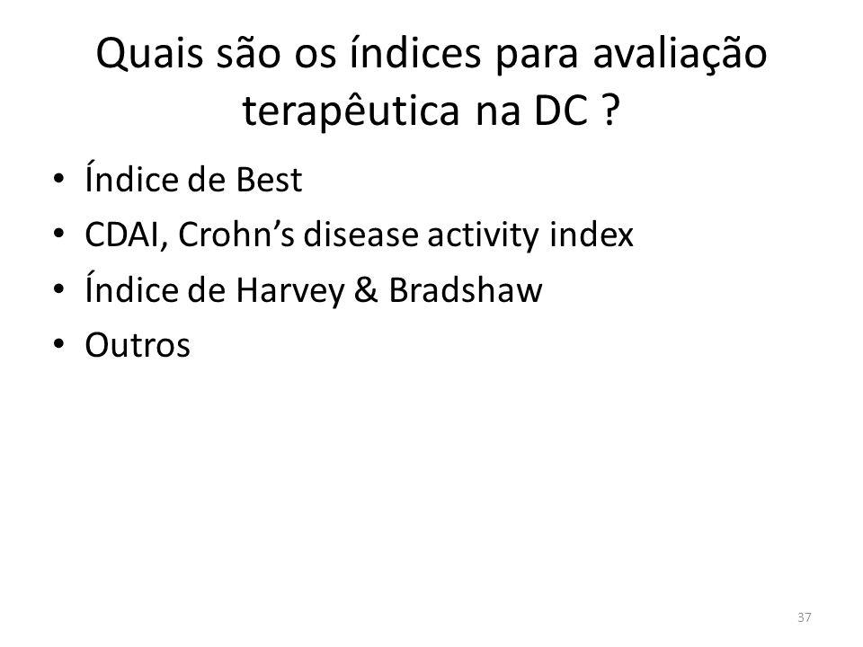 Quais são os índices para avaliação terapêutica na DC