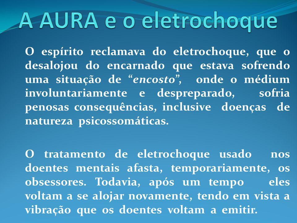 A AURA e o eletrochoque
