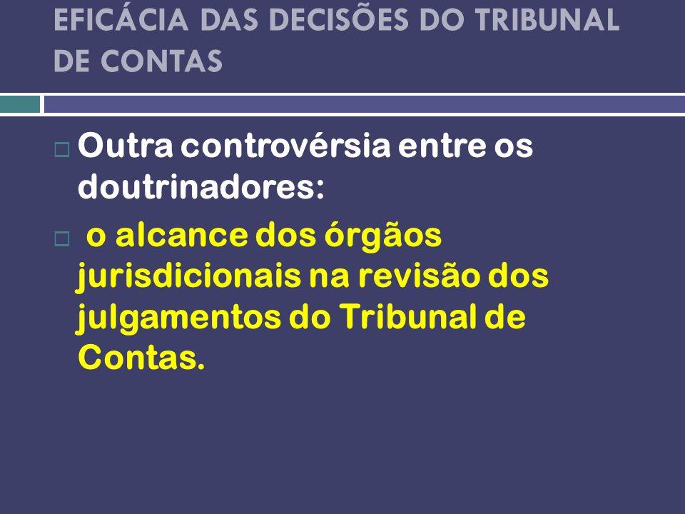 EFICÁCIA DAS DECISÕES DO TRIBUNAL DE CONTAS