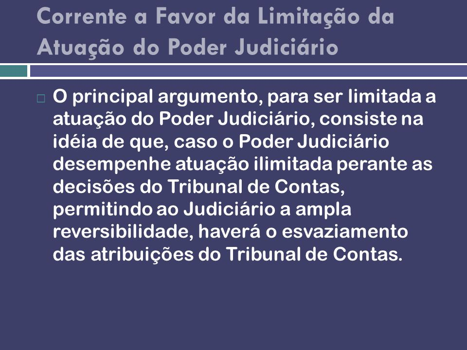Corrente a Favor da Limitação da Atuação do Poder Judiciário