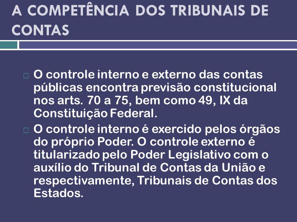 A COMPETÊNCIA DOS TRIBUNAIS DE CONTAS