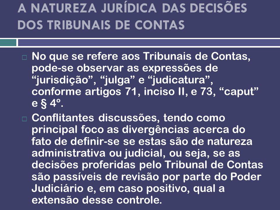 A NATUREZA JURÍDICA DAS DECISÕES DOS TRIBUNAIS DE CONTAS