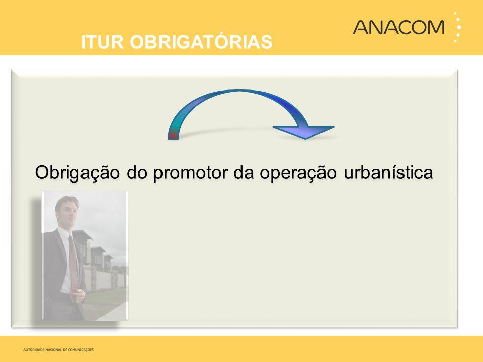 Obrigação do promotor da operação urbanística