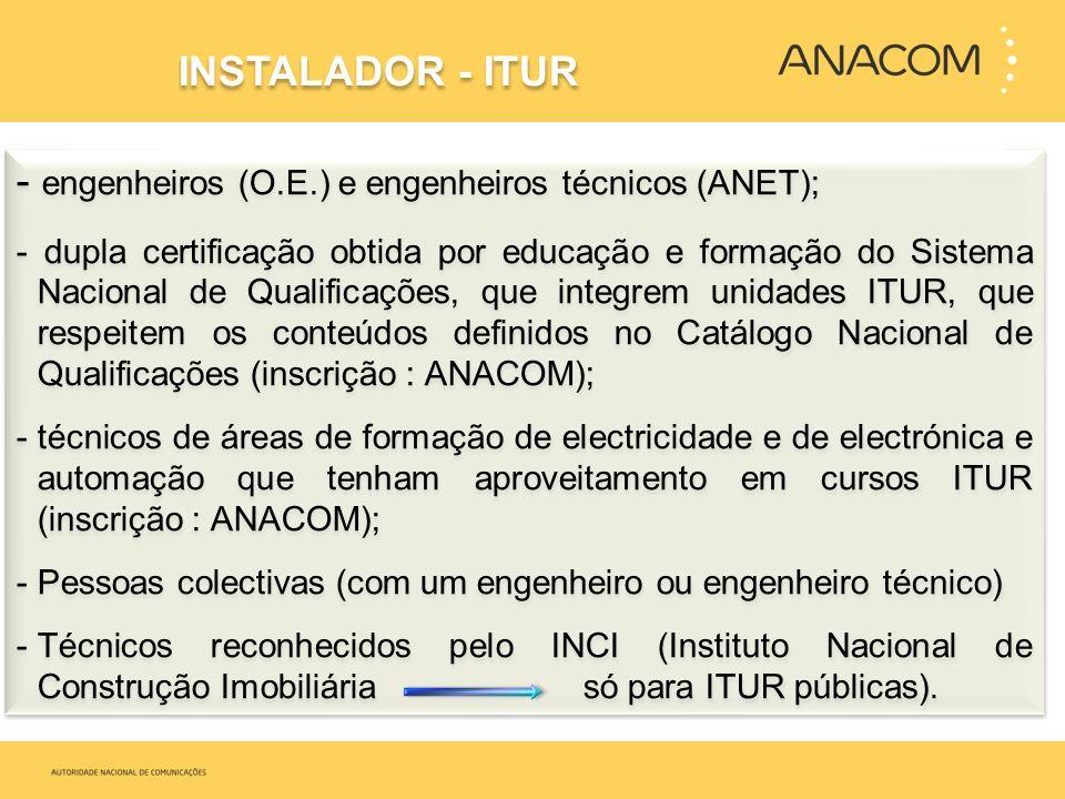 - engenheiros (O.E.) e engenheiros técnicos (ANET);