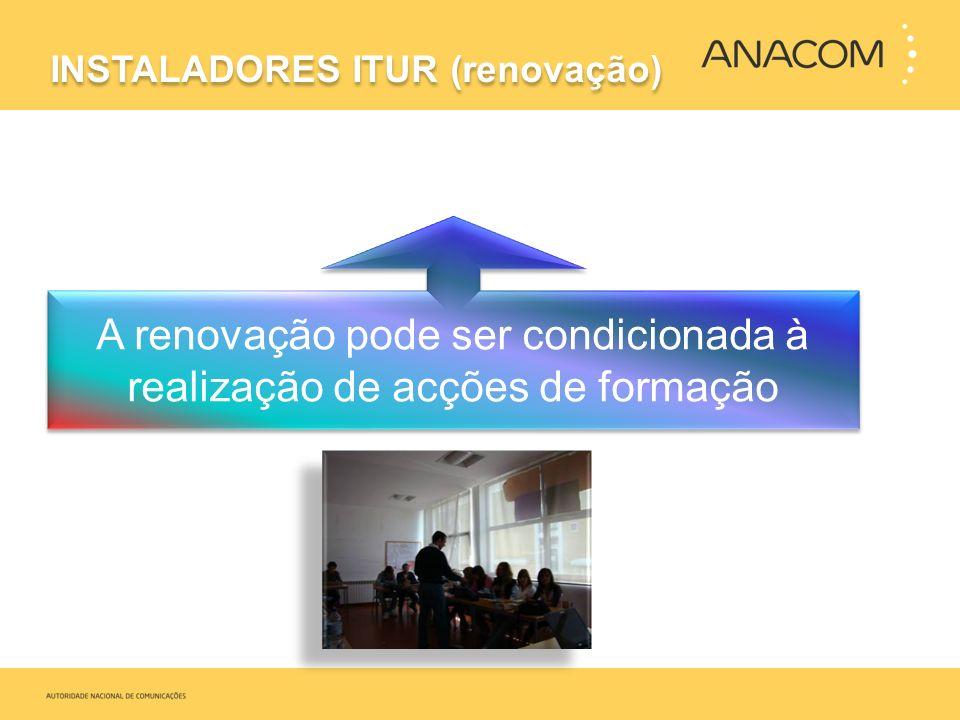 A renovação pode ser condicionada à realização de acções de formação