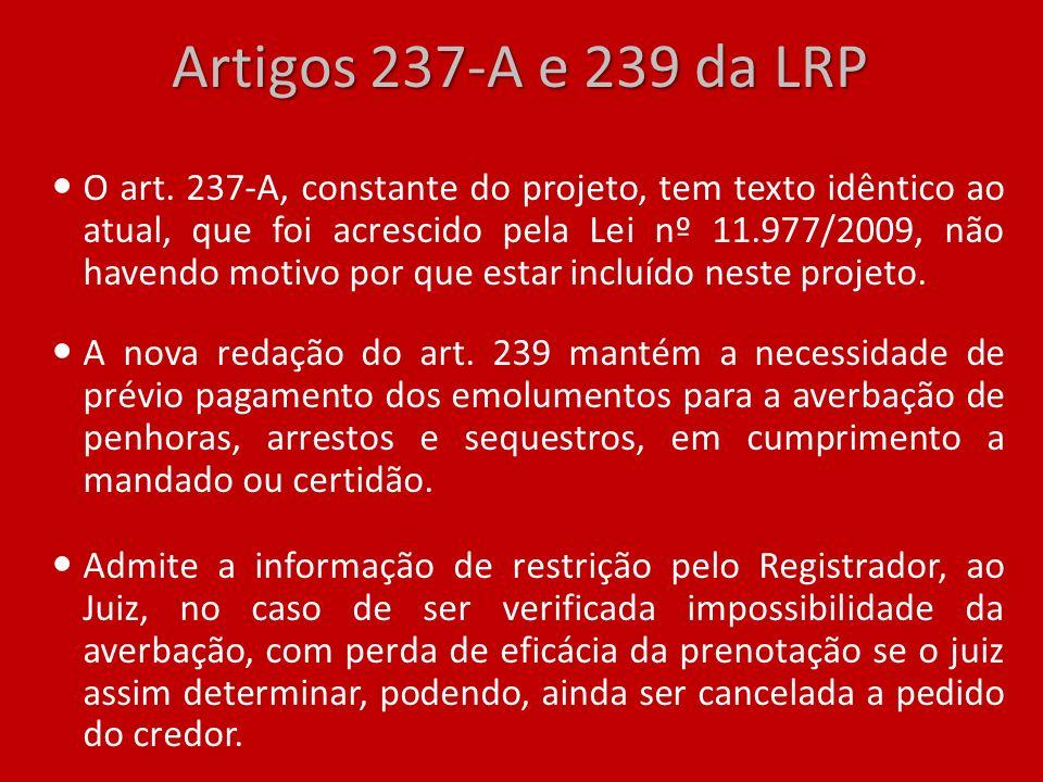 Artigos 237-A e 239 da LRP