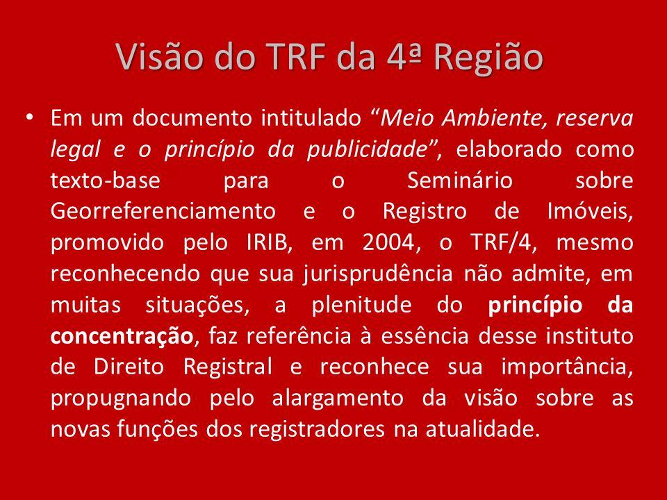 Visão do TRF da 4ª Região