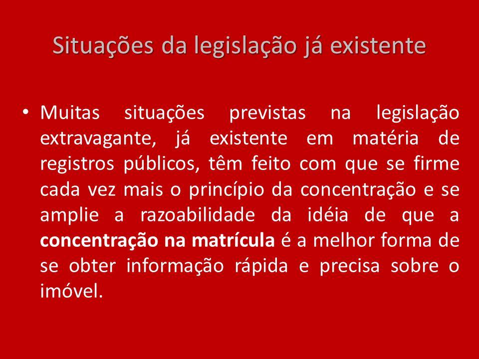 Situações da legislação já existente