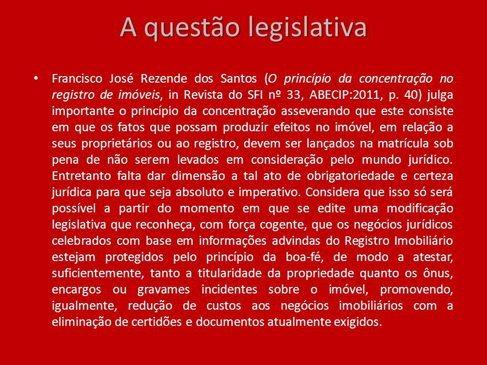 A questão legislativa