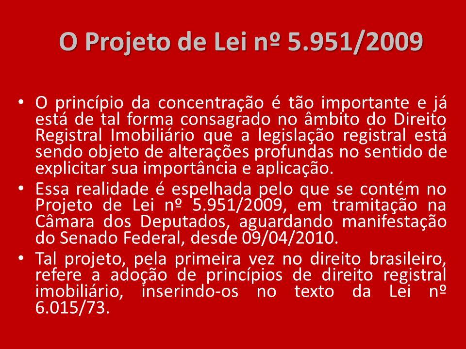 O Projeto de Lei nº 5.951/2009
