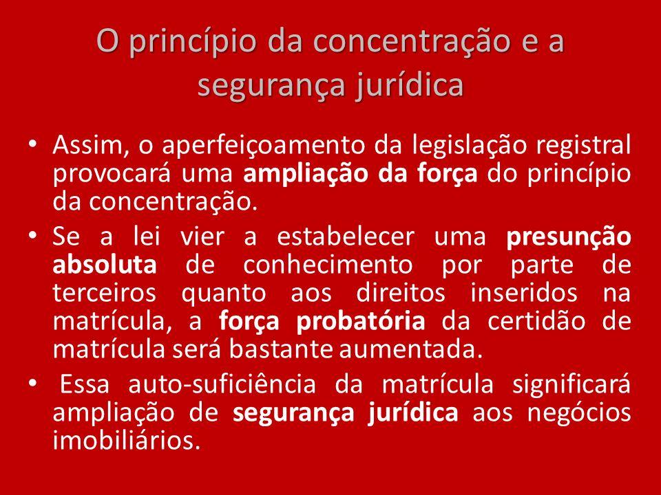 O princípio da concentração e a segurança jurídica