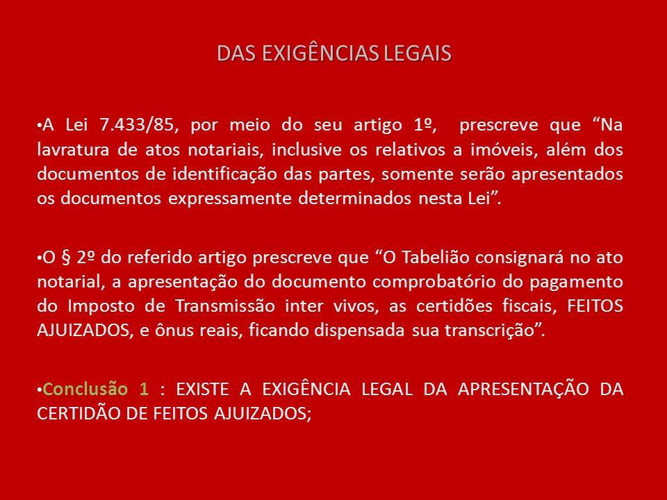 DAS EXIGÊNCIAS LEGAIS