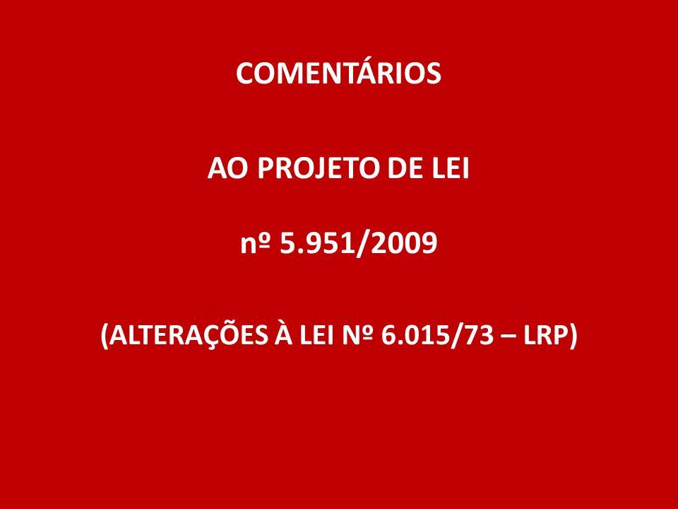 (ALTERAÇÕES À LEI Nº 6.015/73 – LRP)