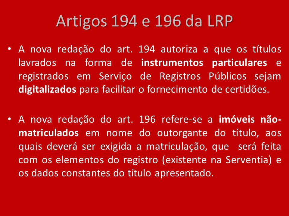 Artigos 194 e 196 da LRP
