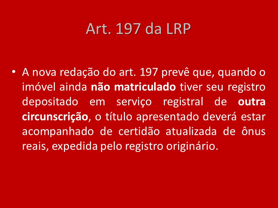 Art. 197 da LRP