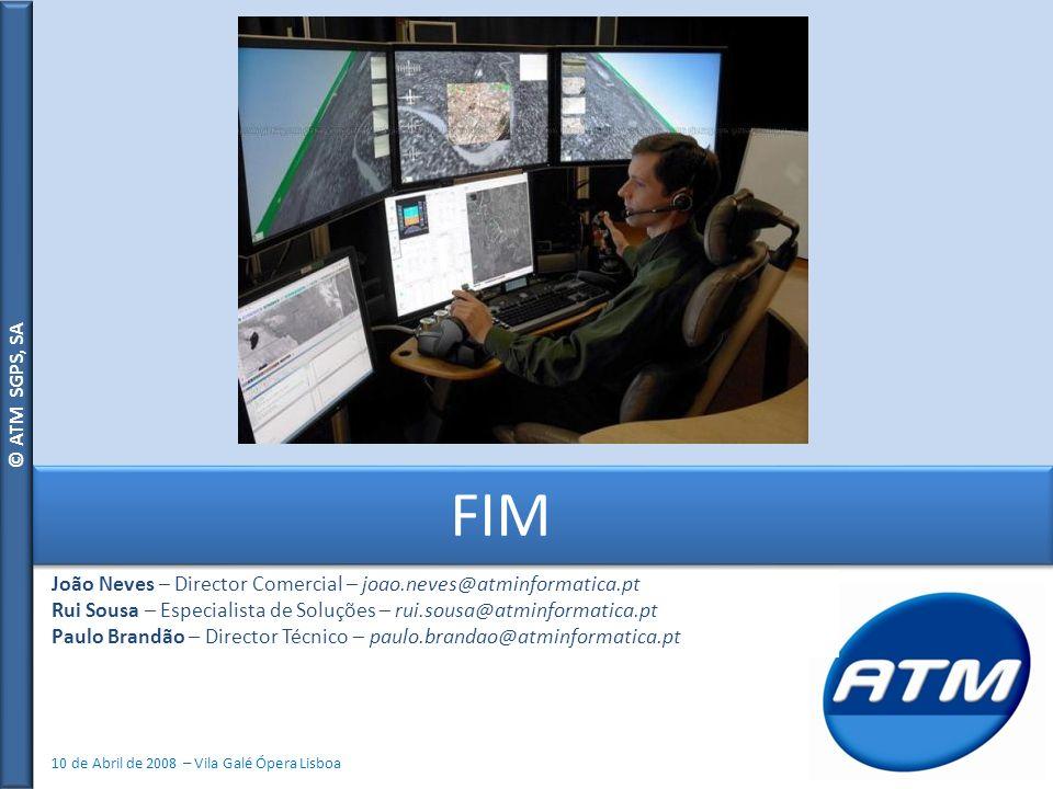 FIM João Neves – Director Comercial – joao.neves@atminformatica.pt