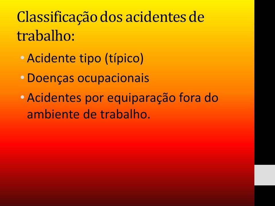 Classificação dos acidentes de trabalho: