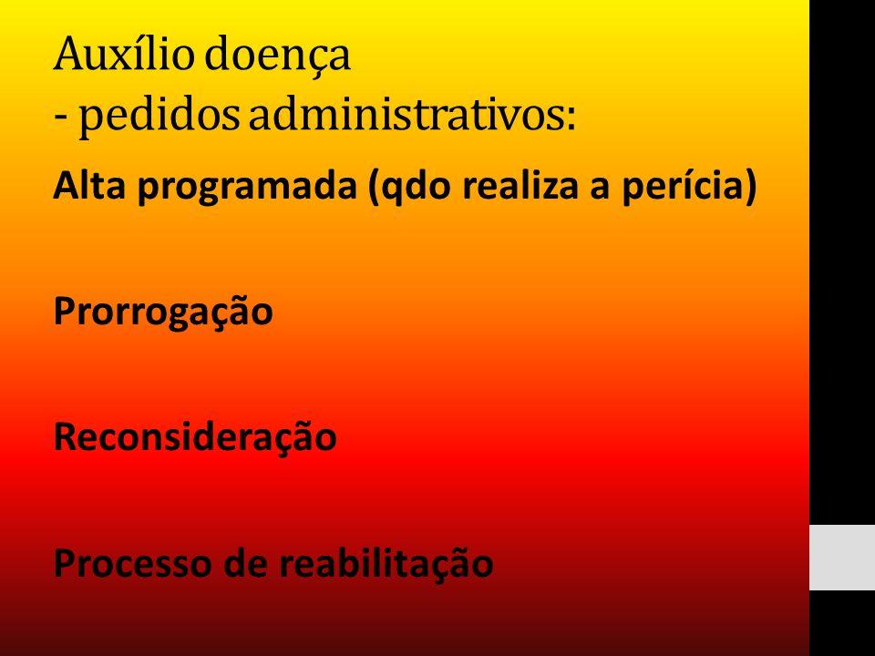 Auxílio doença - pedidos administrativos: