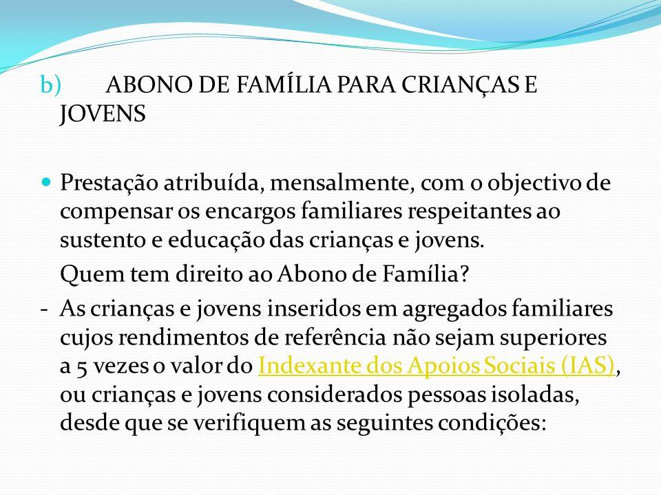 b) ABONO DE FAMÍLIA PARA CRIANÇAS E JOVENS