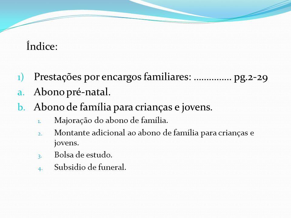 Prestações por encargos familiares: …………… pg.2-29 Abono pré-natal.