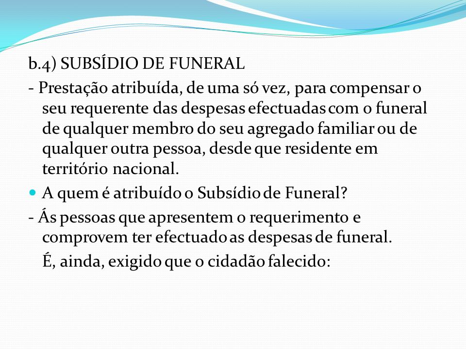 b.4) SUBSÍDIO DE FUNERAL