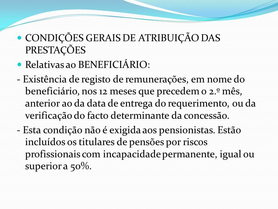 CONDIÇÕES GERAIS DE ATRIBUIÇÃO DAS PRESTAÇÕES