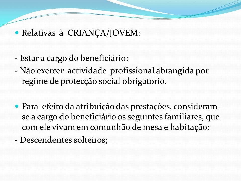 Relativas à CRIANÇA/JOVEM: