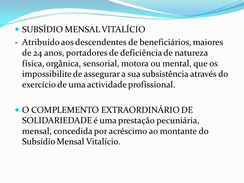 SUBSÍDIO MENSAL VITALÍCIO