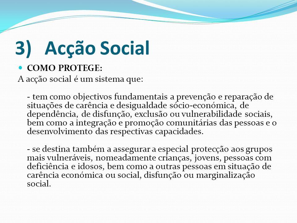 3) Acção Social COMO PROTEGE: