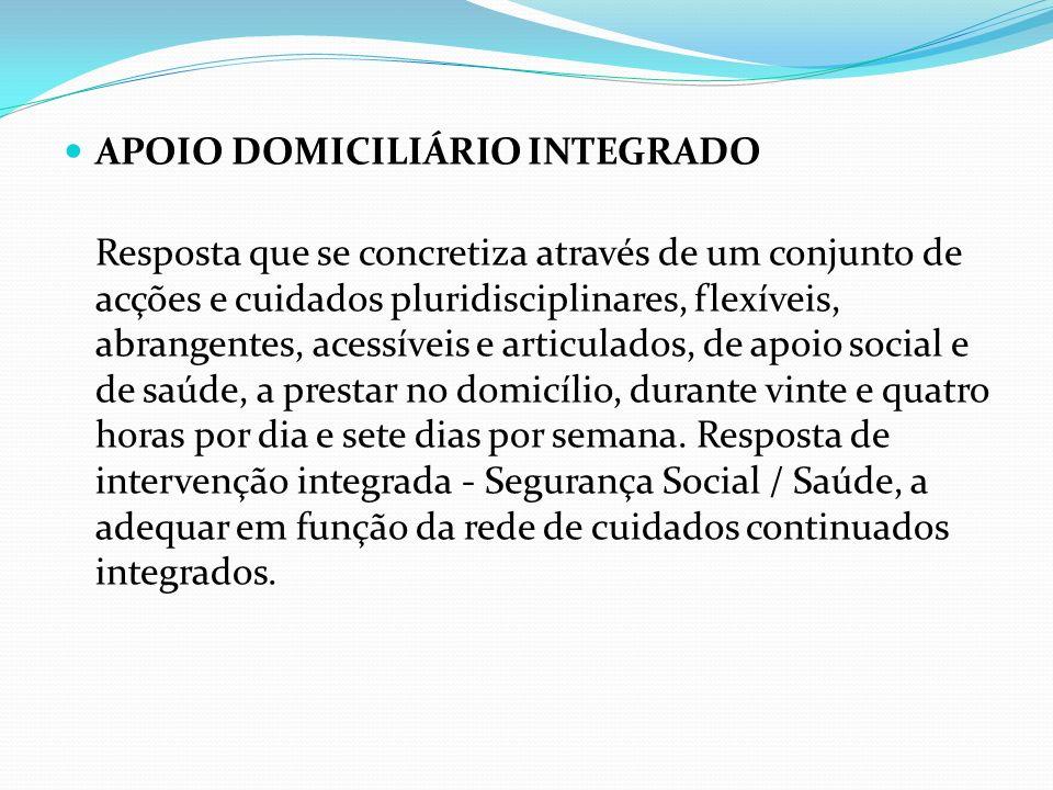 APOIO DOMICILIÁRIO INTEGRADO