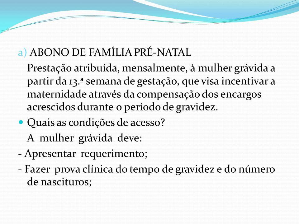 a) ABONO DE FAMÍLIA PRÉ-NATAL