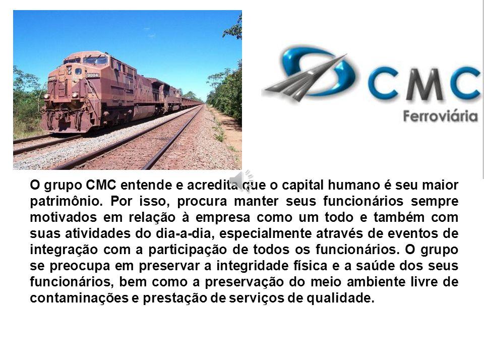 O grupo CMC entende e acredita que o capital humano é seu maior patrimônio.