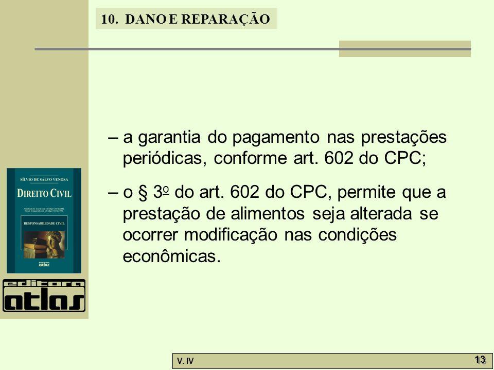 – a garantia do pagamento nas prestações periódicas, conforme art
