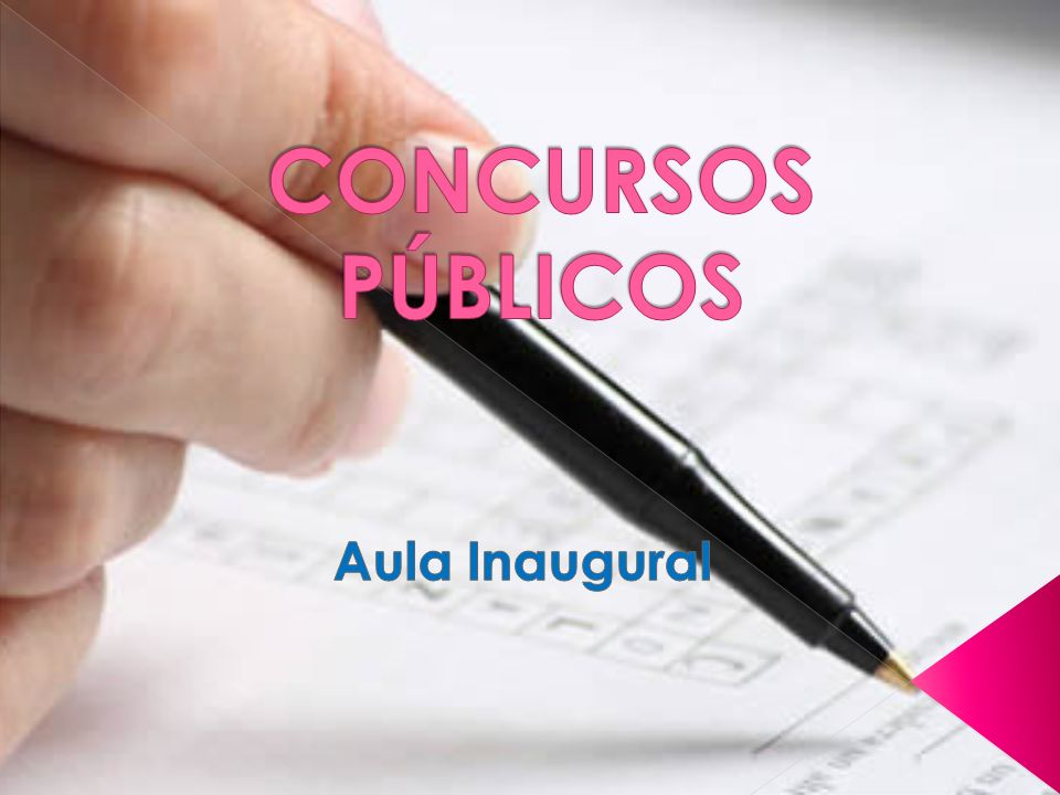 CONCURSOS PÚBLICOS Aula Inaugural