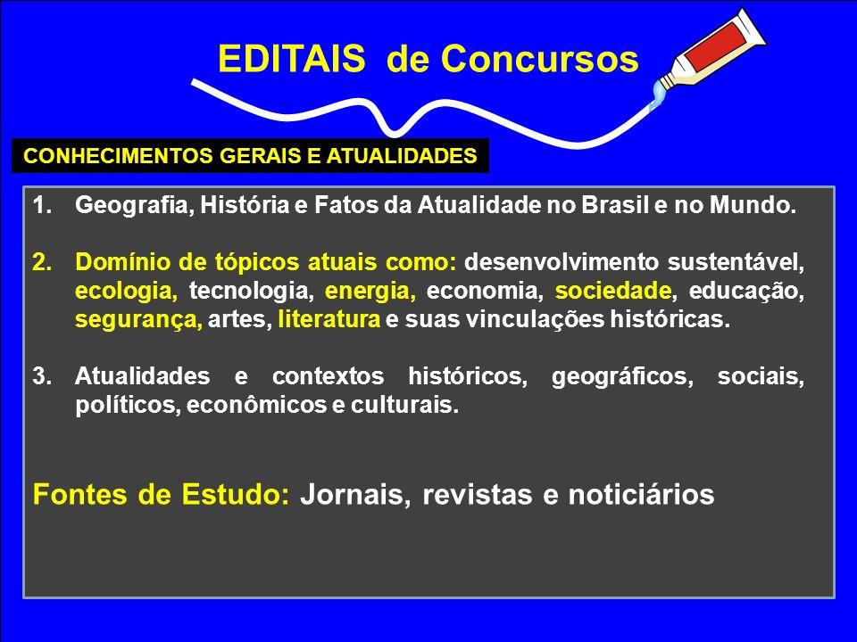 CONHECIMENTOS GERAIS E ATUALIDADES