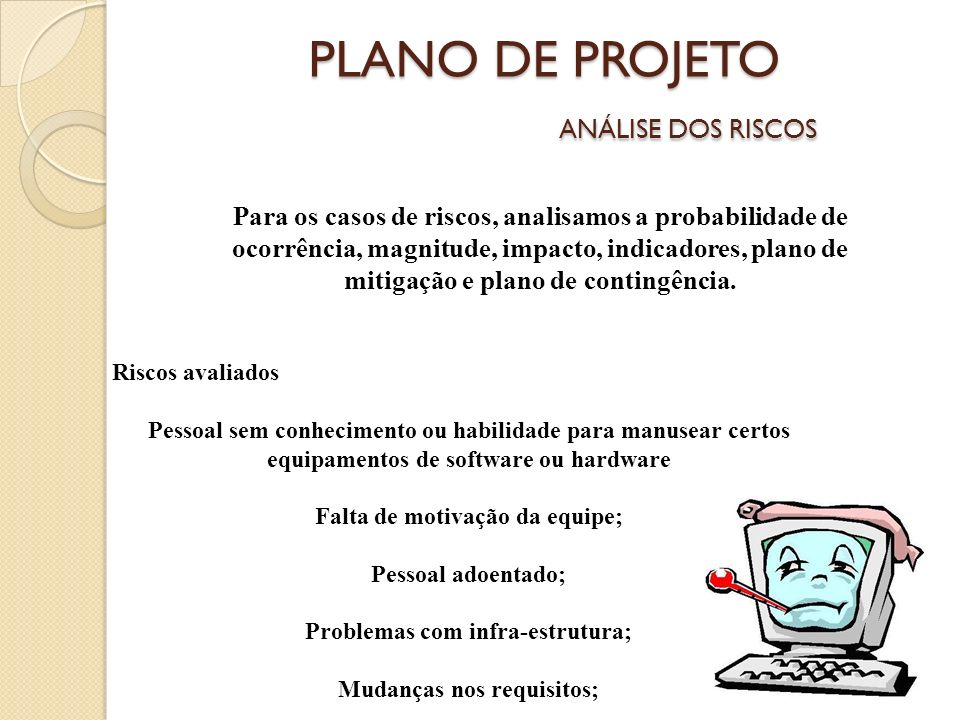 PLANO DE PROJETO ANÁLISE DOS RISCOS