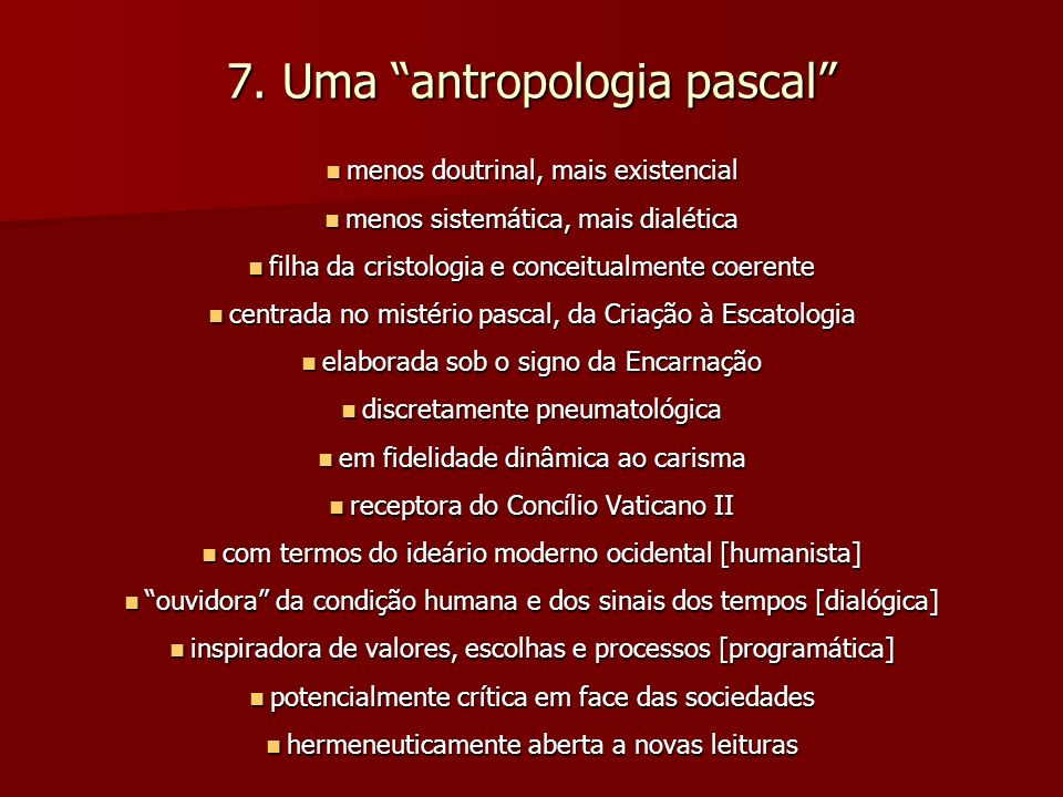 7. Uma antropologia pascal
